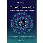 Circulos sagrados para mulheres contemporaneas mirella faur